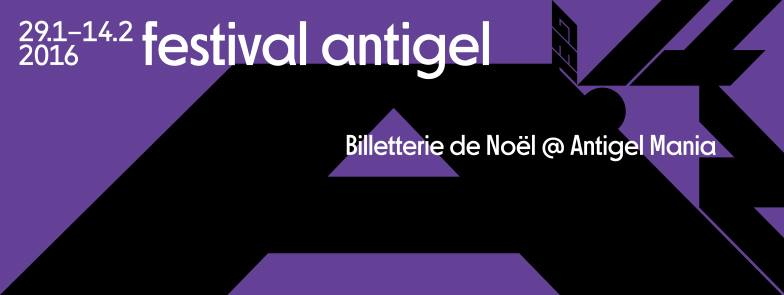 Antigel Festival !